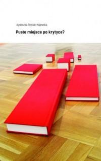Puste miejsce po krytyce? - okładka książki