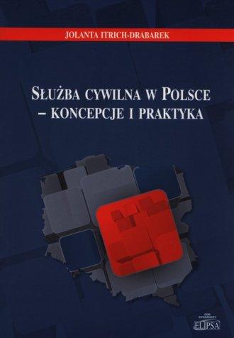 Służba cywilna w Polsce - koncepcje - okładka książki