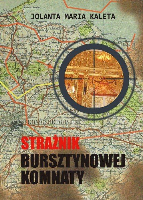 Strażnik Bursztynowej Komnaty - okładka książki