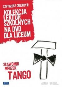 Tango. Seria: Kolekcja lektur szkolnych na DVD dla liceum - okładka filmu