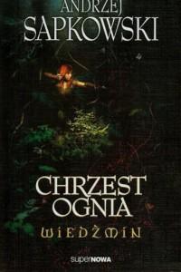 Wiedźmin 5. Chrzest ognia - okładka książki