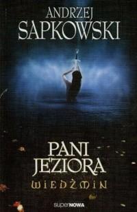Wiedźmin 7. Pani Jeziora - okładka książki