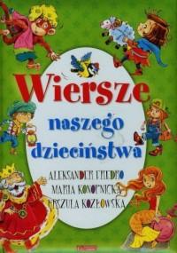 Wiersze naszego dzieciństwa - Aleksander Fredro - okładka książki