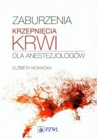 Zaburzenia krzepnięcia krwi dla - okładka książki