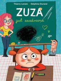 Zuza jest zazdrosna - okładka książki