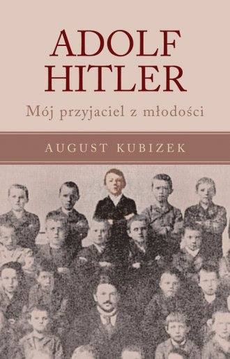 Adolf Hitler. Mój przyjaciel z - okładka książki