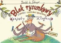 Blok rysunkowy Pająka Kleofasa - okładka książki