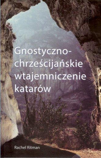 Gnostyczno-chrześcijańskie wtajemniczenie - okładka książki
