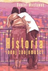 Historia innej znajomości - okładka książki