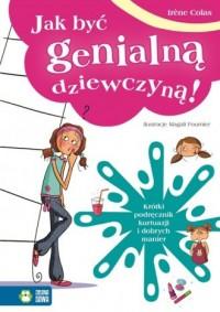 Jak być genialną dziewczyną! - okładka książki