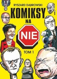 Komiksy na NIE. Tom 1 - okładka książki