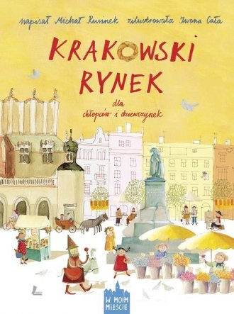 Krakowski Rynek dla chłopców i - okładka książki