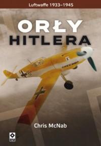 Orły Hitlera. Luftwaffe 1933-1945 - okładka książki