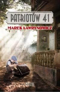 Patriotów 41 - Marek Ławrynowicz - okładka książki