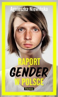 Raport o gender w Polsce - Agnieszka - okładka książki