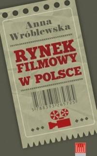 Rynek filmowy w Polsce - okładka książki