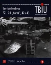 Samoloty bombowe PZL 23 Karaś 42 i 43 - okładka książki