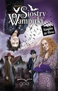 Siostry wampirki - okładka książki