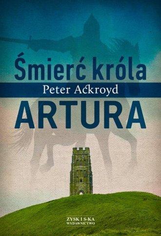 Śmierć króla Artura - okładka książki