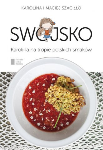 Swojsko. Karolina na tropie polskich - okładka książki