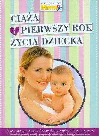 Ciąża i pierwszy rok życia dziecka - okładka książki