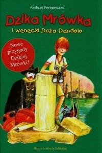 Dzika Mrówka i wenecki Doża Dandolo - okładka książki