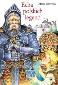 Echa polskich legend - okładka książki
