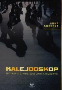 Kalejdoskop. Spotkania z mniejszościami narodowymi - okładka książki