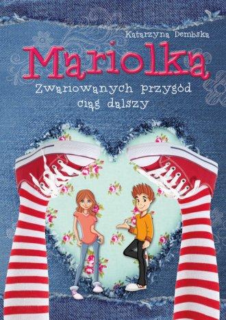 Mariolka. Zwariowanych przygód - okładka książki
