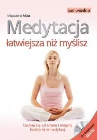 Medytacja łatwiejsza niż myślisz. - okładka książki