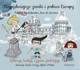 Najpiękniejsze zamki i pałace Europy - okładka książki