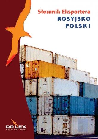 Rosyjsko-polski słownik eksportera - okładka książki