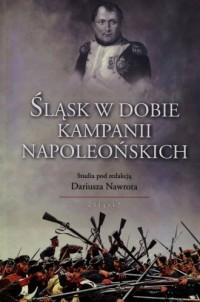 Śląsk w dobie kampanii napoleońskich - okładka książki