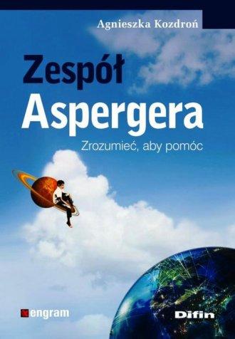 Zespół Aspergera. Zrozumieć, aby - okładka książki