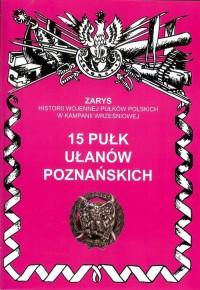 15 pułk ułanów poznańskich. Seria: - okładka książki