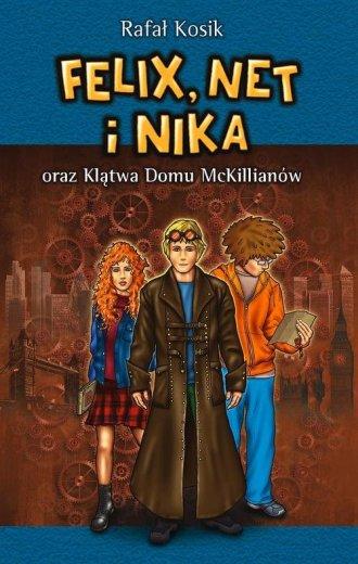 Felix, Net i Nika oraz Klątwa Domu - okładka książki