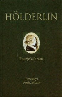 Frierdich Holderlin. Poezje zebrane - okładka książki