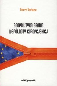Geopolityka granic Wspólnoty Europejskiej - okładka książki