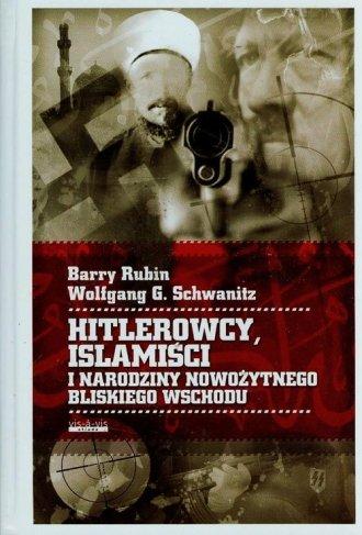 Hitlerowcy, Islamiści i narodziny - okładka książki