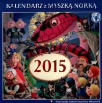 Kalendarz 2015. Myszka Norka - okładka książki