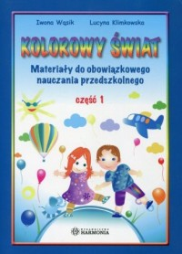 Kolorowy świat cz. 1. Materiały - okładka podręcznika