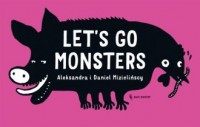 Lets go monsters - okładka książki