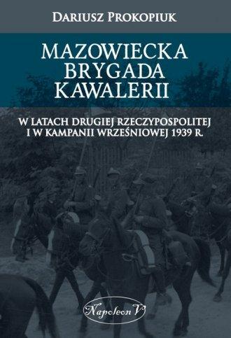 Mazowiecka Brygada Kawalerii w - okładka książki