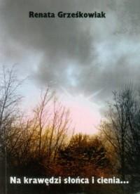 Na krawędzi słońca i cienia... - okładka książki