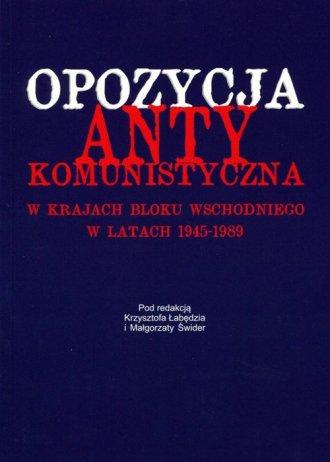 Opozycja antykomunistyczna w krajach - okładka książki