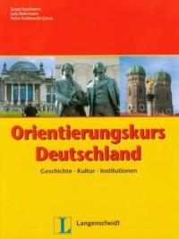 Orientierungskurs Deutschland. Geschichte Kultur Institutionen - okładka książki