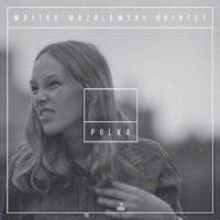Polka - Mazolewski Wojtek Quintet - okładka płyty