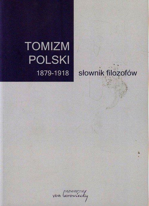 Tomizm polski 1879-1918. Słownik - okładka książki