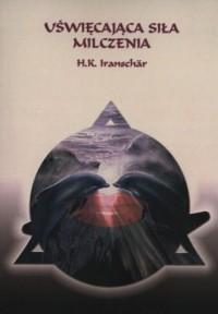 Uświęcająca siła milczenia - okładka książki