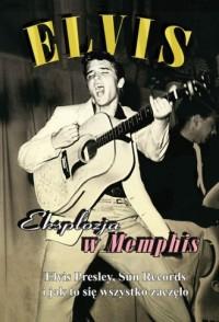 Elvis. Eksplozja w Memphis - okładka filmu